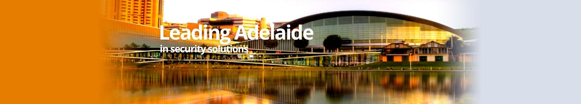 Leading Adelaide in Security Solutions